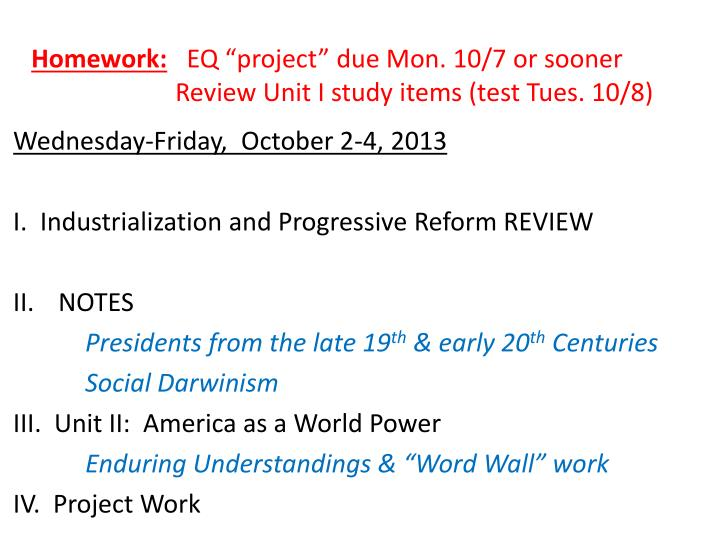Homework eq project due mon 10 7 or sooner review unit i study items test tues 10 8