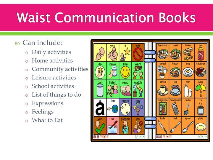 Waist Communication Books