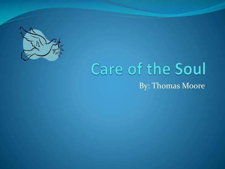 care of the soul n.