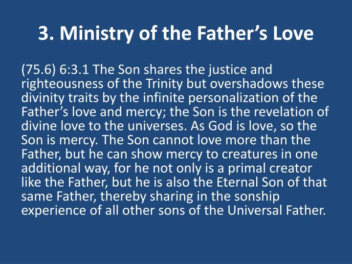 3. Ministry of the Father's