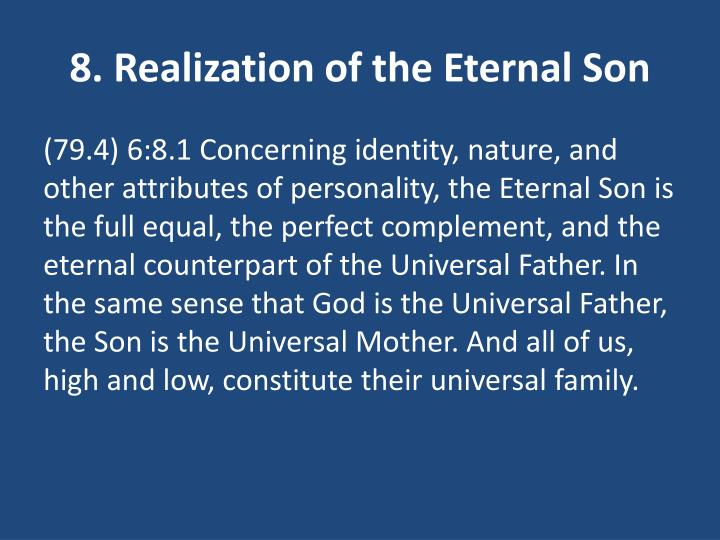 8. Realization of the Eternal