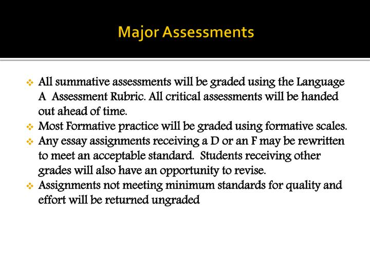 Major Assessments