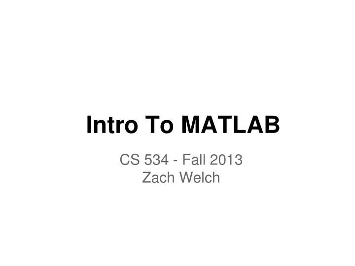 PPT - Intro To MATLAB PowerPoint Presentation - ID:2528093