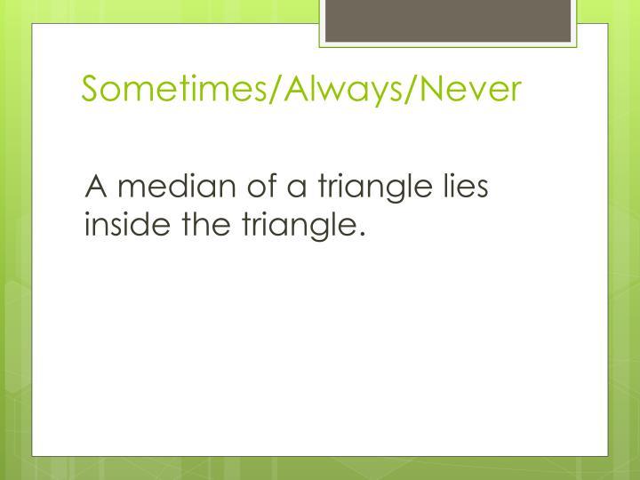 Sometimes/Always/Never