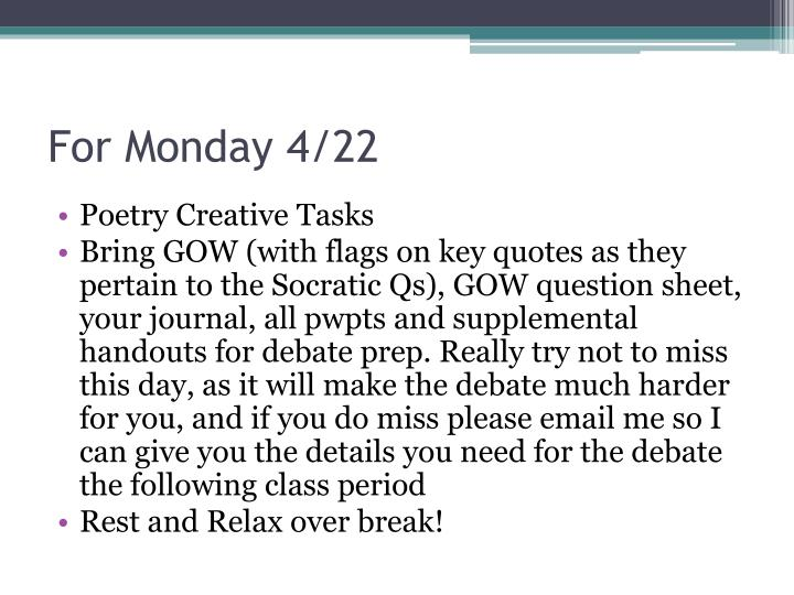 For Monday 4/22