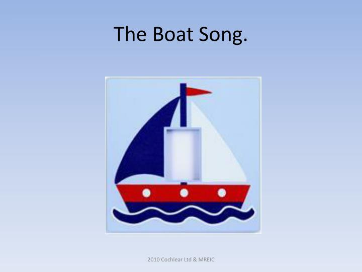 The boat song