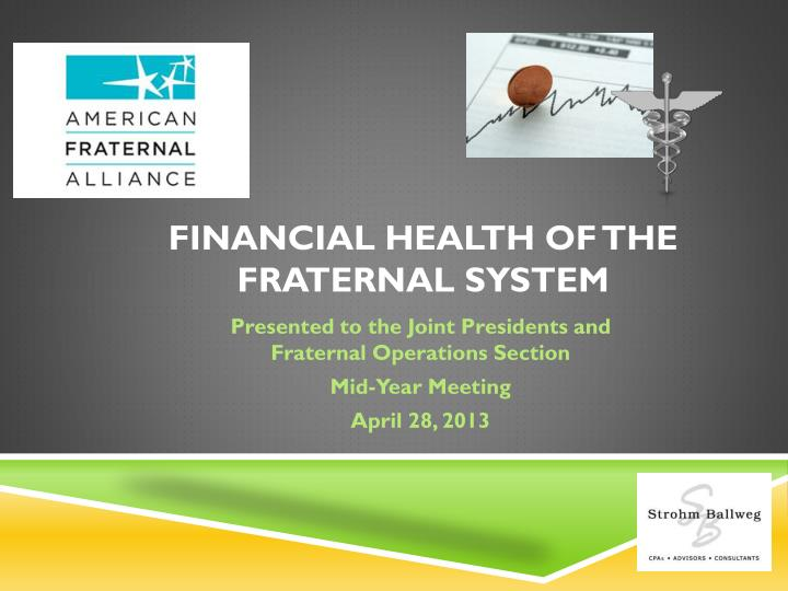 financial health of the fraternal system n.
