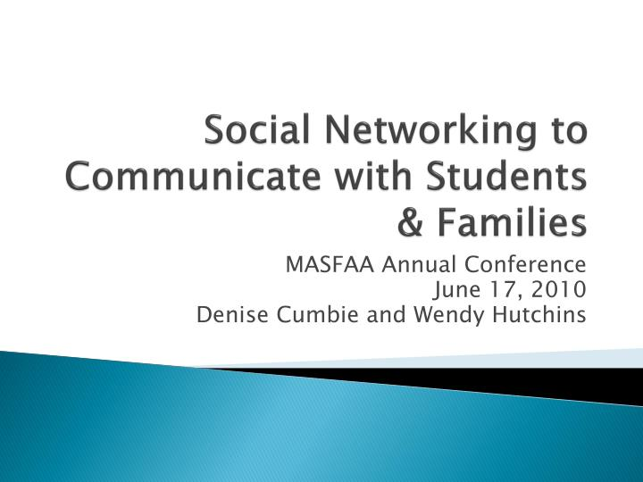 social networking to communicate with students families n.