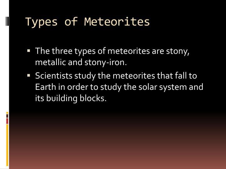 Types of Meteorites