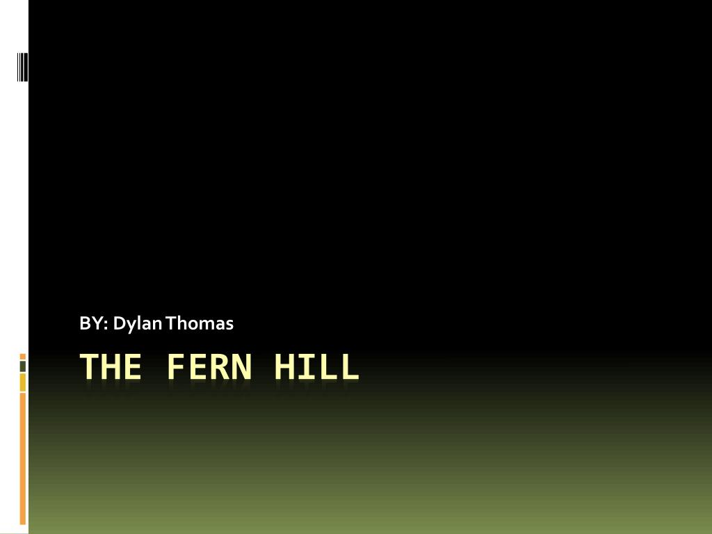 fern hill dylan thomas analysis