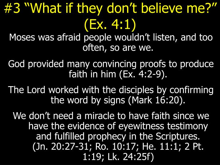 "#3 ""What if they don't believe me?"" (Ex. 4:1)"