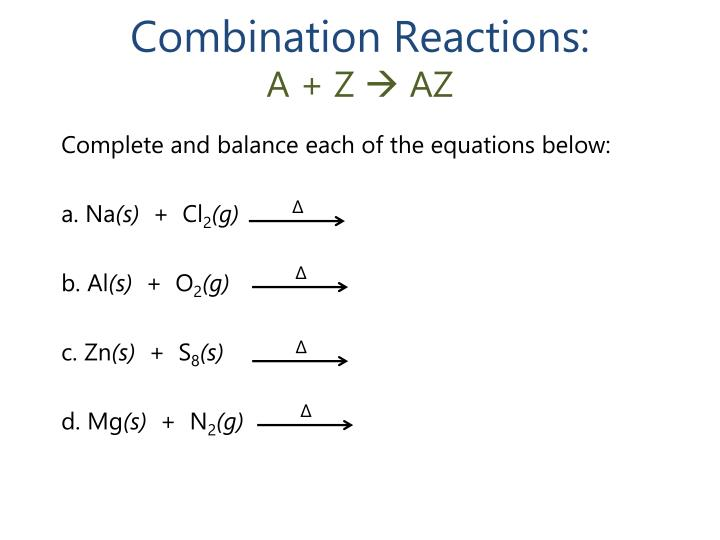 Combination Reactions: