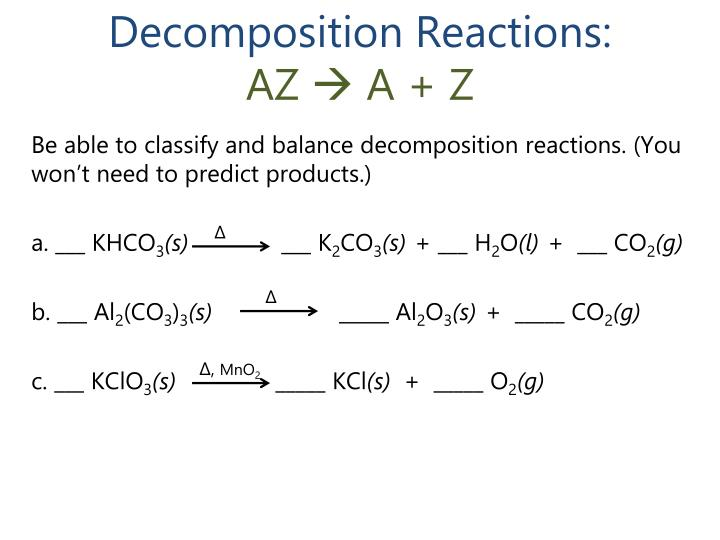 Decomposition Reactions: