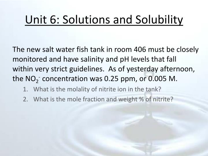 Unit 6 solutions and solubility1
