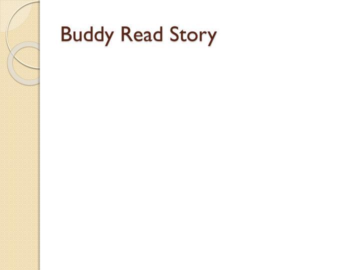 Buddy Read Story
