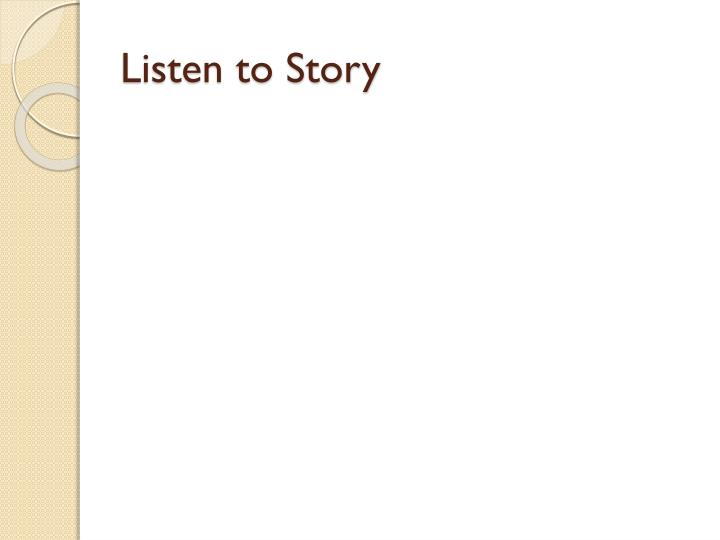 Listen to Story