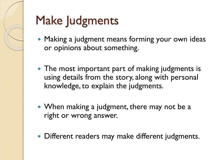 Make Judgments