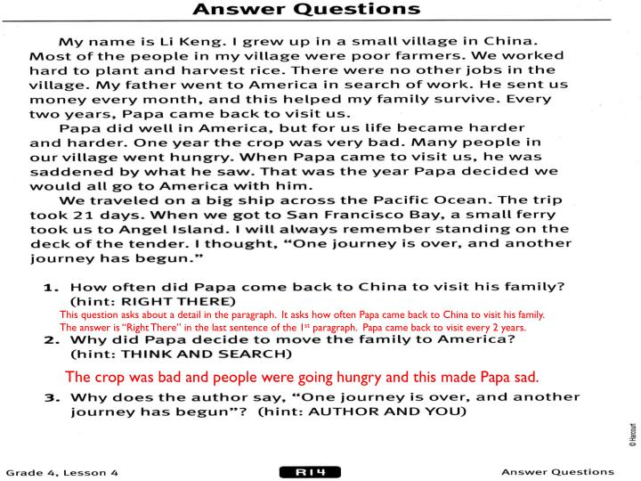 This question asks about a detail in the paragraph.  It asks how often Papa came back to China to visit his family.