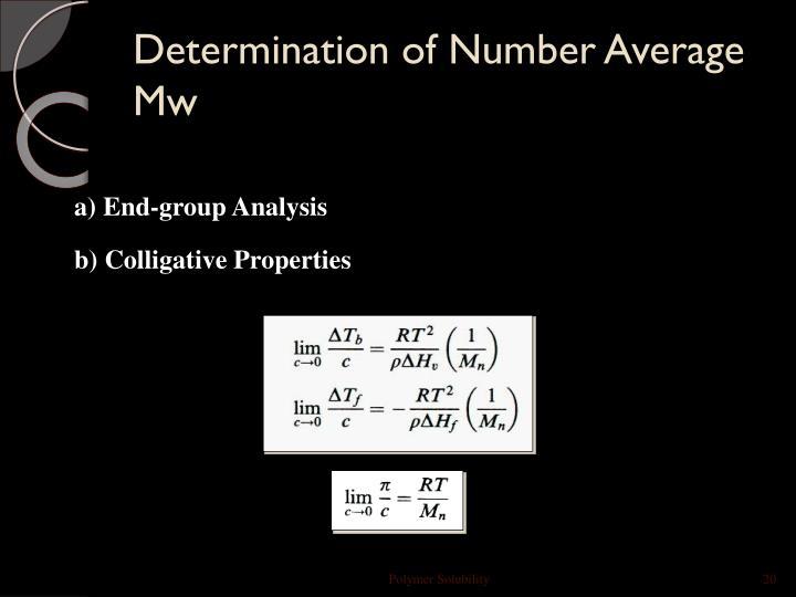Determination of Number Average Mw