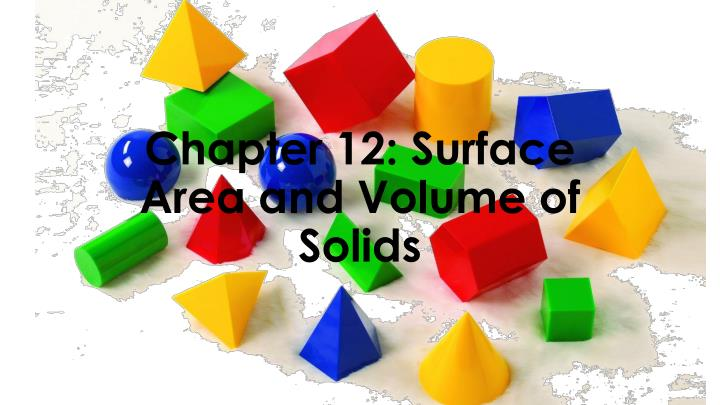 chapter 12 surface area and volume of solids n.