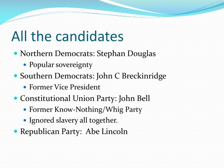 All the candidates
