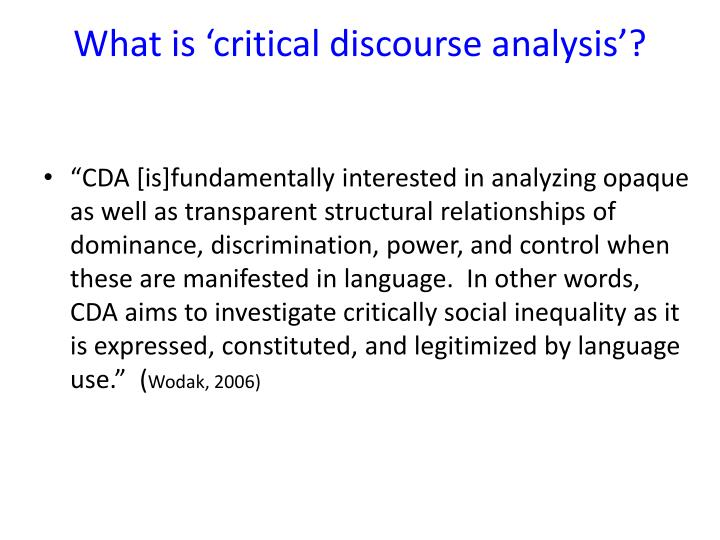 critical discourse analysis notes What is critical discourse analysis 11 education's prospectuses van dijk's analysis of dutch schoolbooks in terms of their potential racist implications, for instance, has led to the production of.