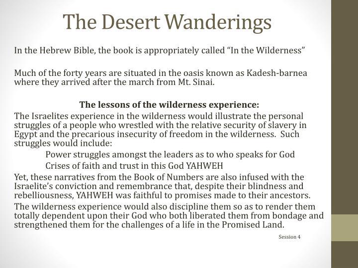 The Desert Wanderings