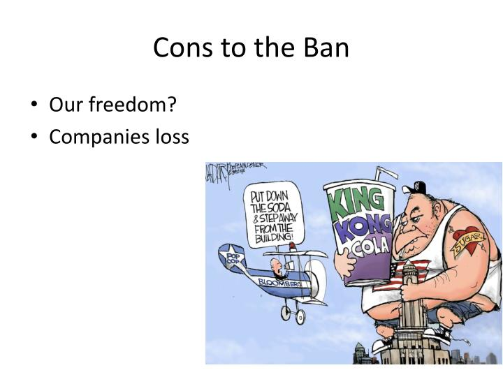 Cons to the Ban
