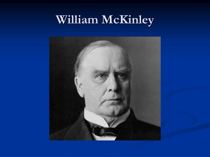 foreign policy of wilson roosevelt taft and mckinley
