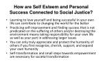 how are self esteem and personal success connected to social justice