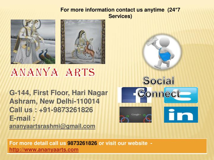For more information contact us anytime  (24*7 Services)