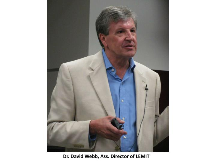 Dr. David Webb, Ass. Director of LEMIT