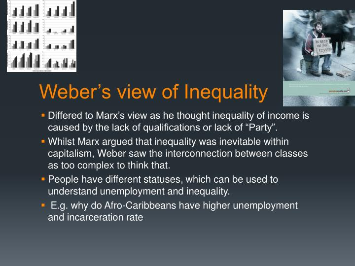 Weber s view of inequality