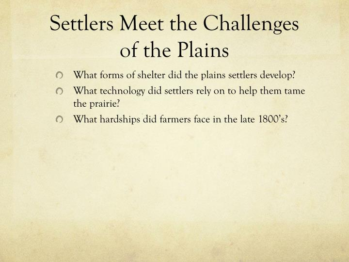 Settlers meet the challenges of the plains