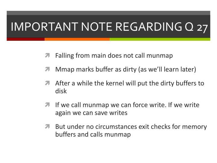 IMPORTANT NOTE REGARDING Q 27