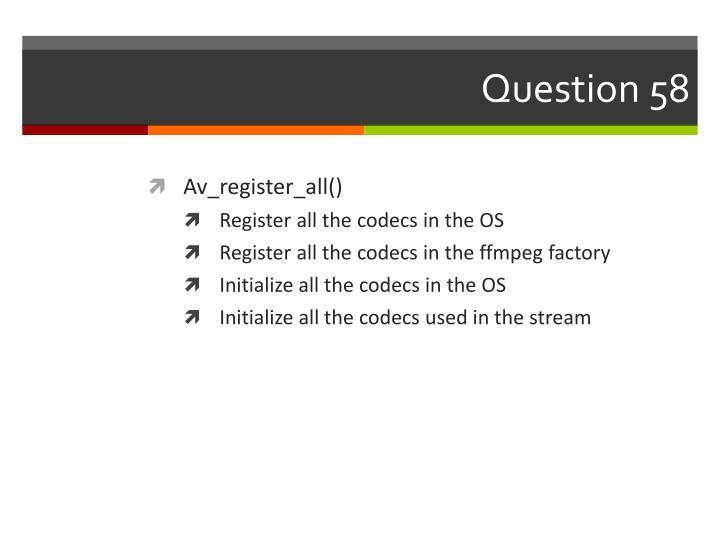 Question 58