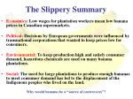 the slippery summary