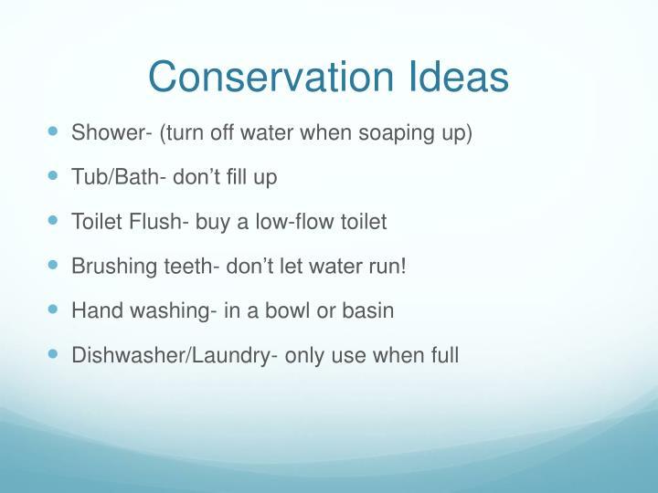 Conservation Ideas