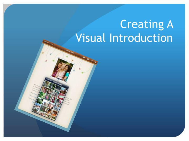 Creating a visual introduction
