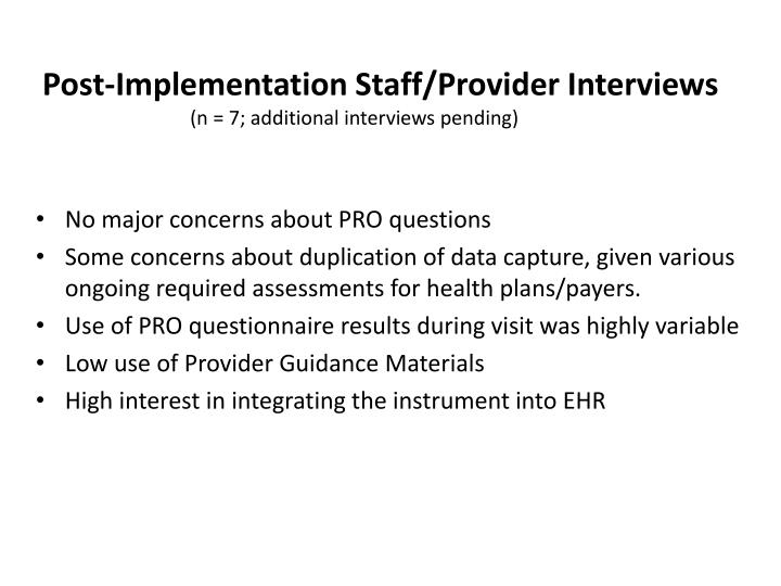 Post-Implementation Staff/Provider Interviews