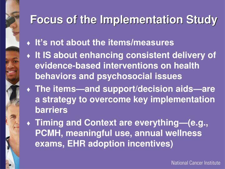 Focus of the Implementation Study
