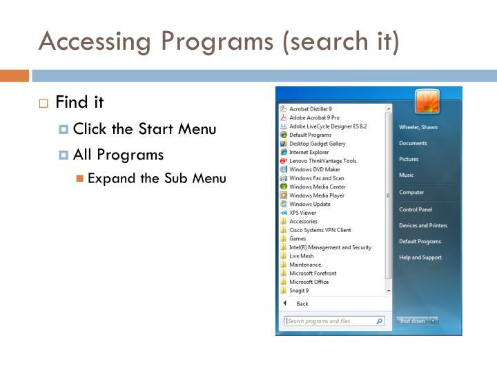 Accessing programs search it