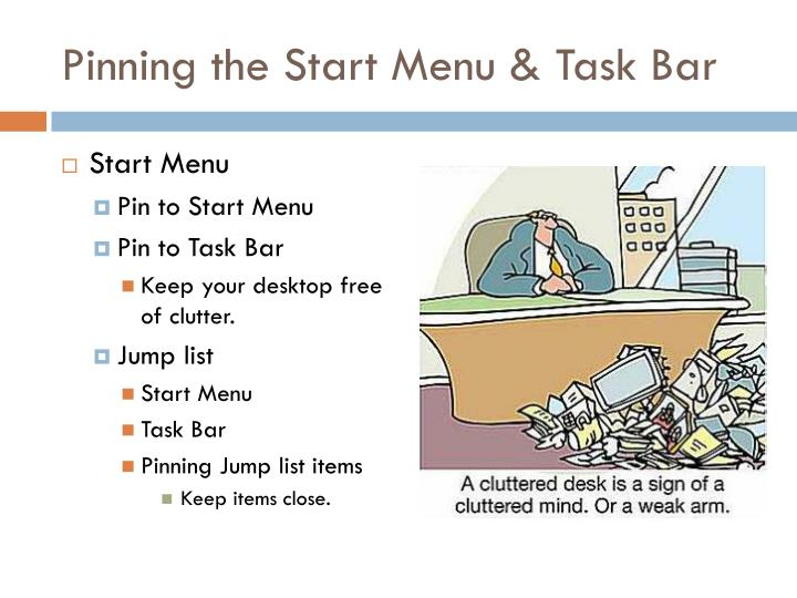 Pinning the Start Menu & Task Bar