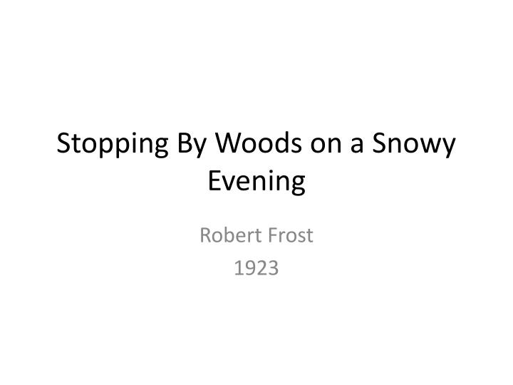 stopping by woods on a snowy evening n.