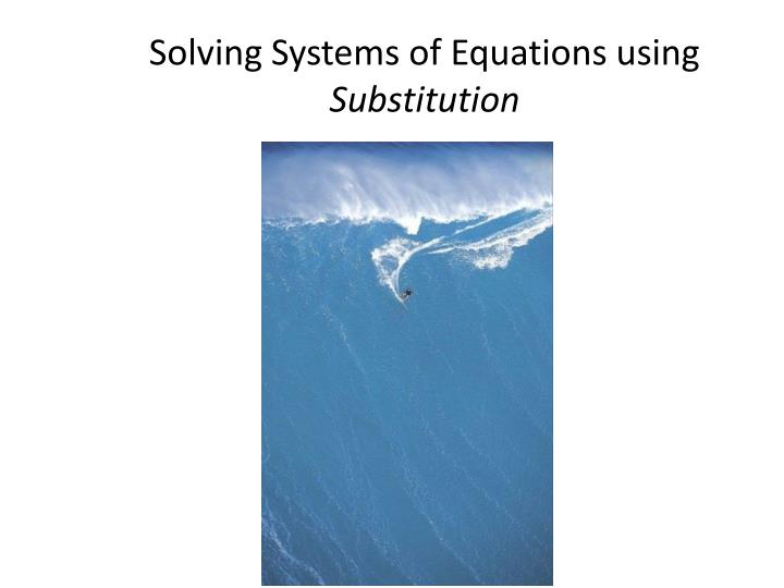 solving systems of equations using substitution n.