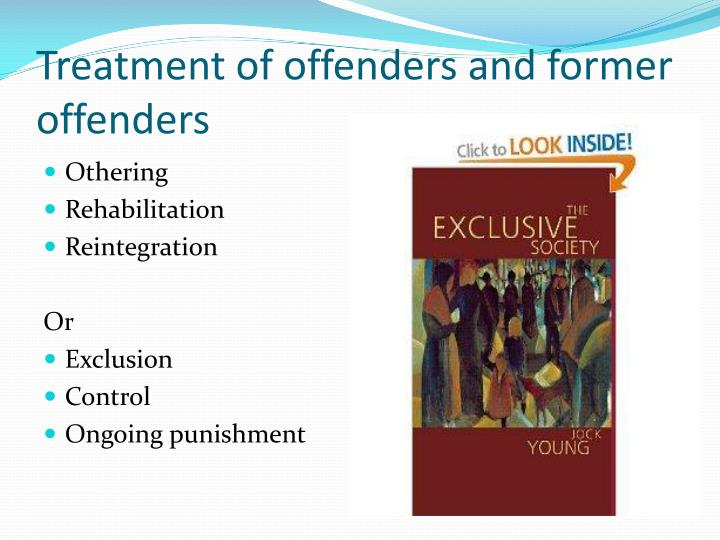 Treatment of offenders and former offenders