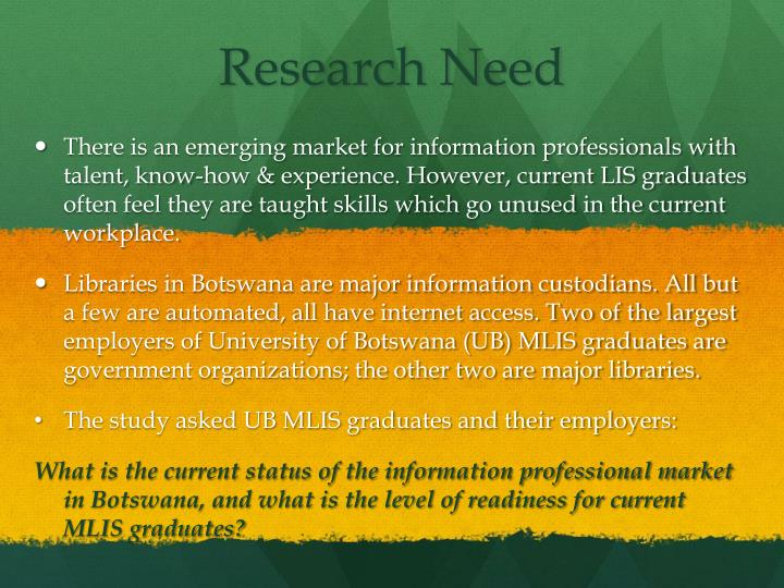 Research need