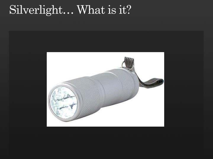 Silverlight what is it