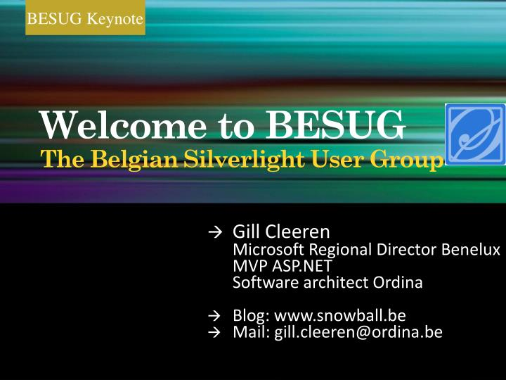 Welcome to besug the belgian silverlight user group