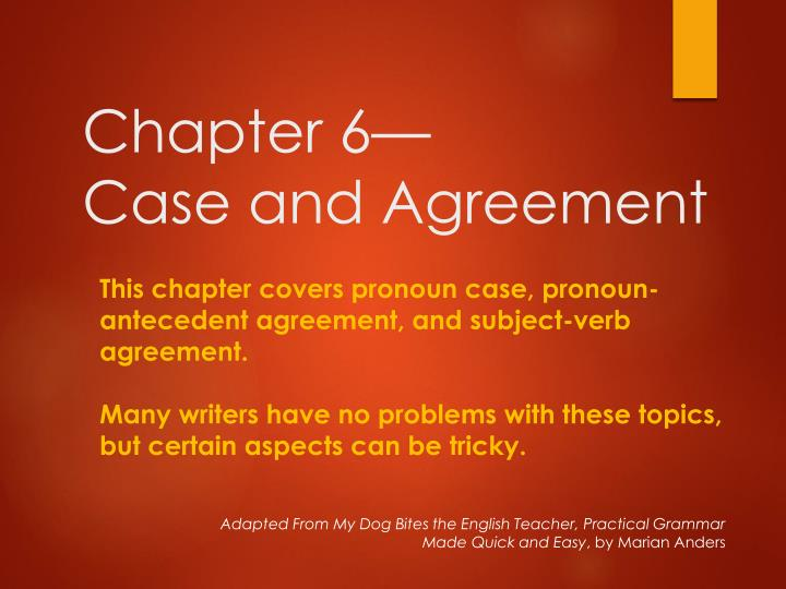 chapter 6 case and agreement n.
